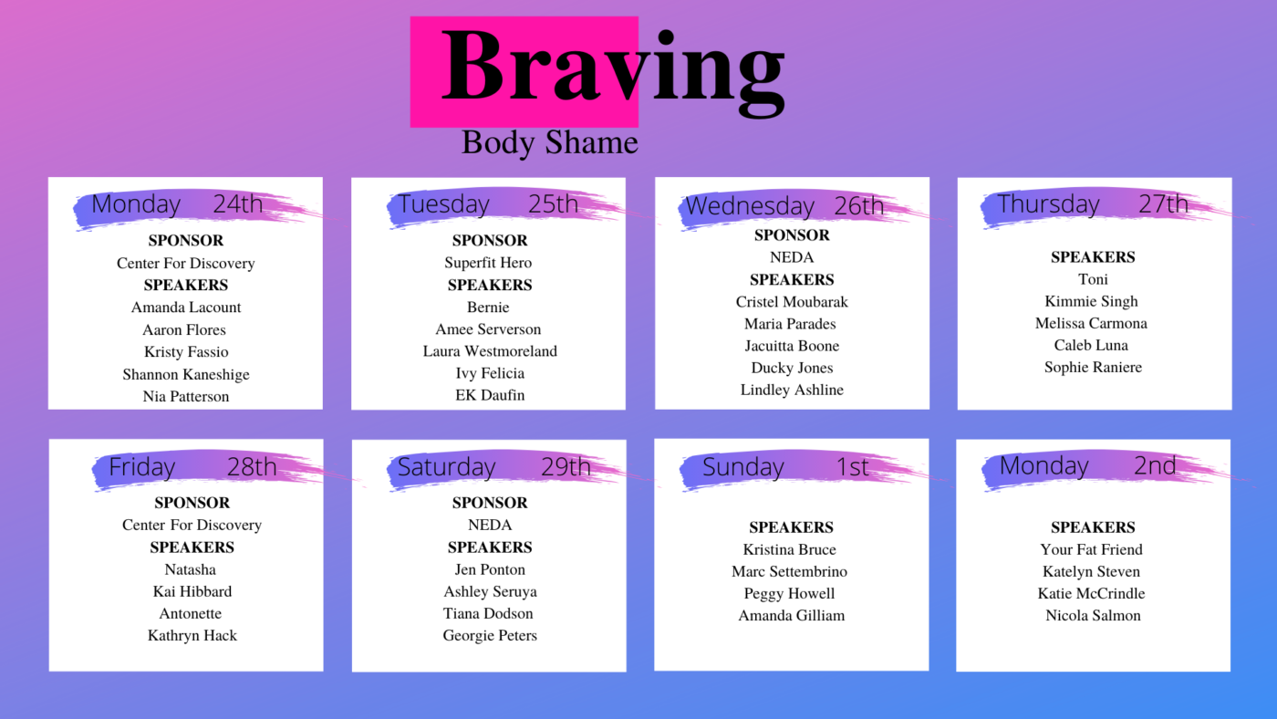 A calender listing the speakers for the 2020 Braving Body Shame Conference.